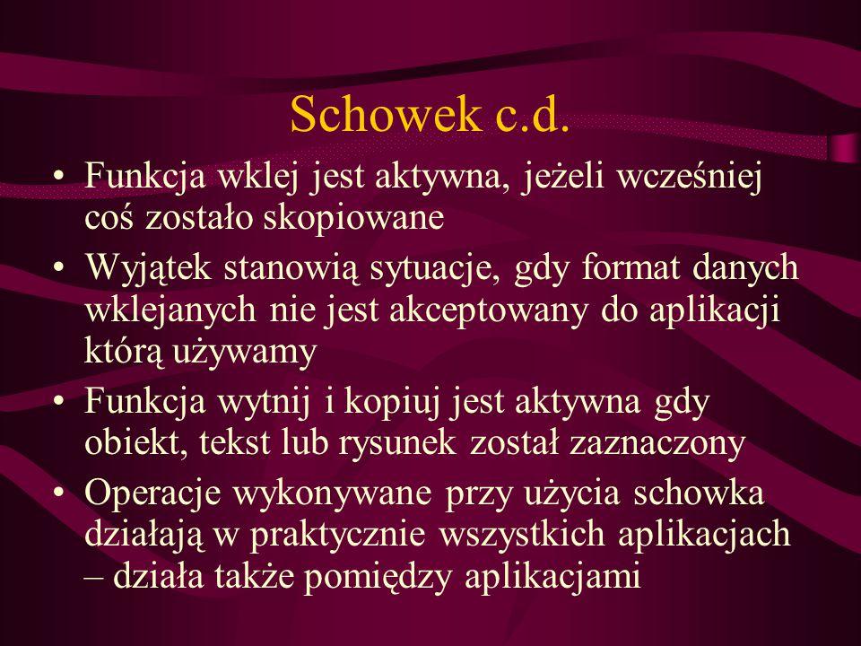 Schowek c.d.