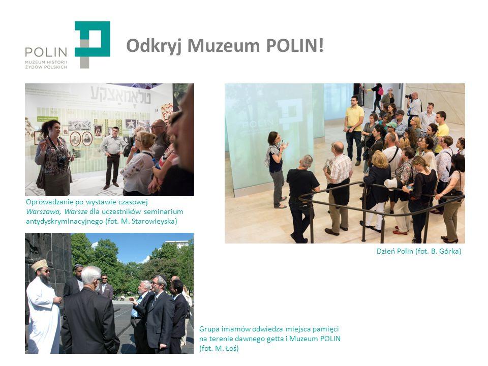 Odkryj Muzeum POLIN.