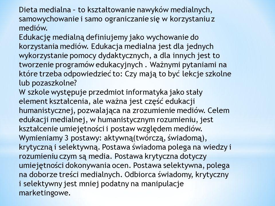 Dieta medialna – to kształtowanie nawyków medialnych, samowychowanie i samo ograniczanie się w korzystaniu z mediów.
