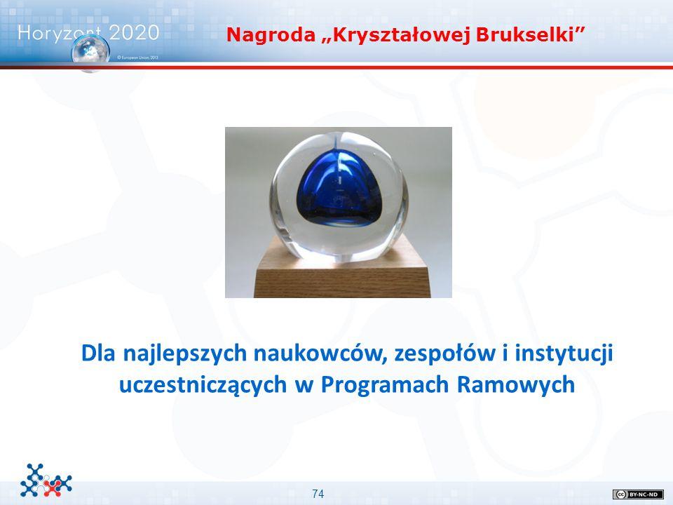 """74 Nagroda """"Kryształowej Brukselki"""" Dla najlepszych naukowców, zespołów i instytucji uczestniczących w Programach Ramowych"""