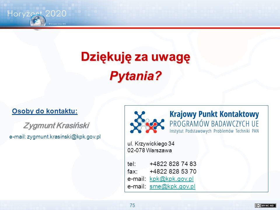 75 ul. Krzywickiego 34 02-078 Warszawa tel: +4822 828 74 83 fax: +4822 828 53 70 e-mail: kpk@kpk.gov.plkpk@kpk.gov.pl e-mail: sme@kpk.gov.plsme@kpk.go