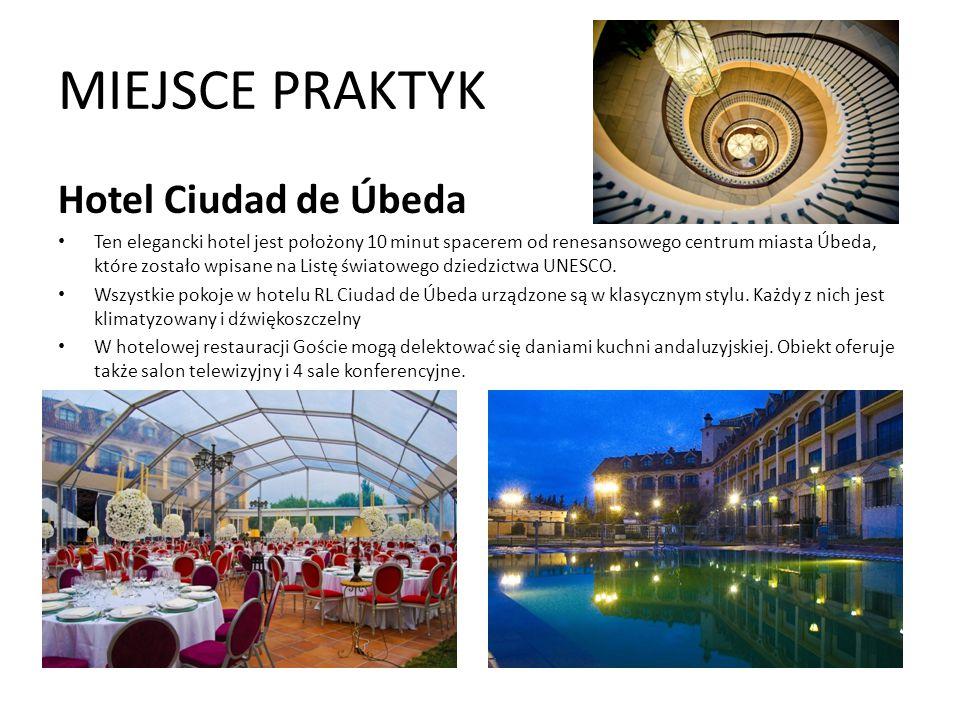 MIEJSCE PRAKTYK Hotel Ciudad de Úbeda Ten elegancki hotel jest położony 10 minut spacerem od renesansowego centrum miasta Úbeda, które zostało wpisane