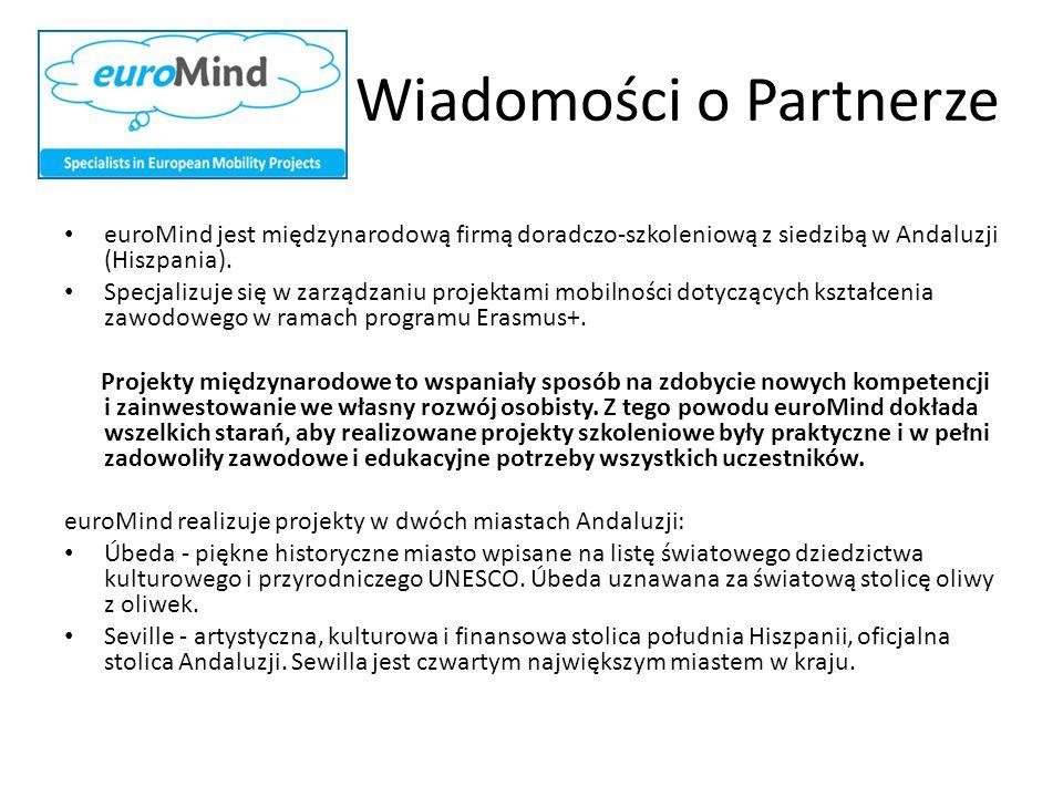 Wiadomości o Partnerze euroMind jest międzynarodową firmą doradczo-szkoleniową z siedzibą w Andaluzji (Hiszpania). Specjalizuje się w zarządzaniu proj