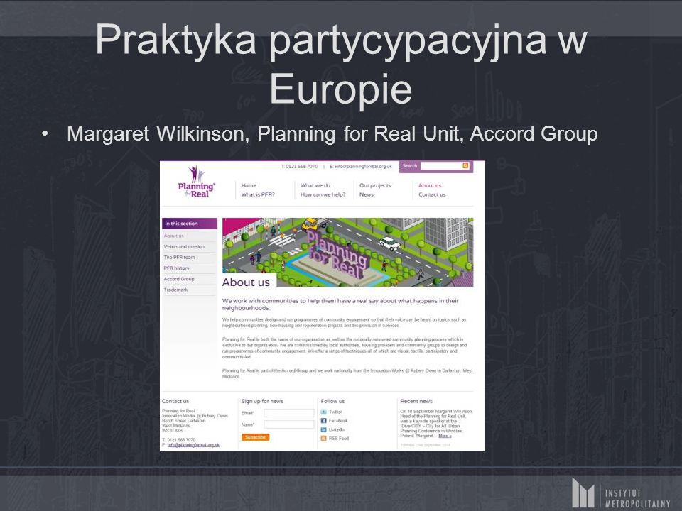 Praktyka partycypacyjna w Europie Margaret Wilkinson, Planning for Real Unit, Accord Group