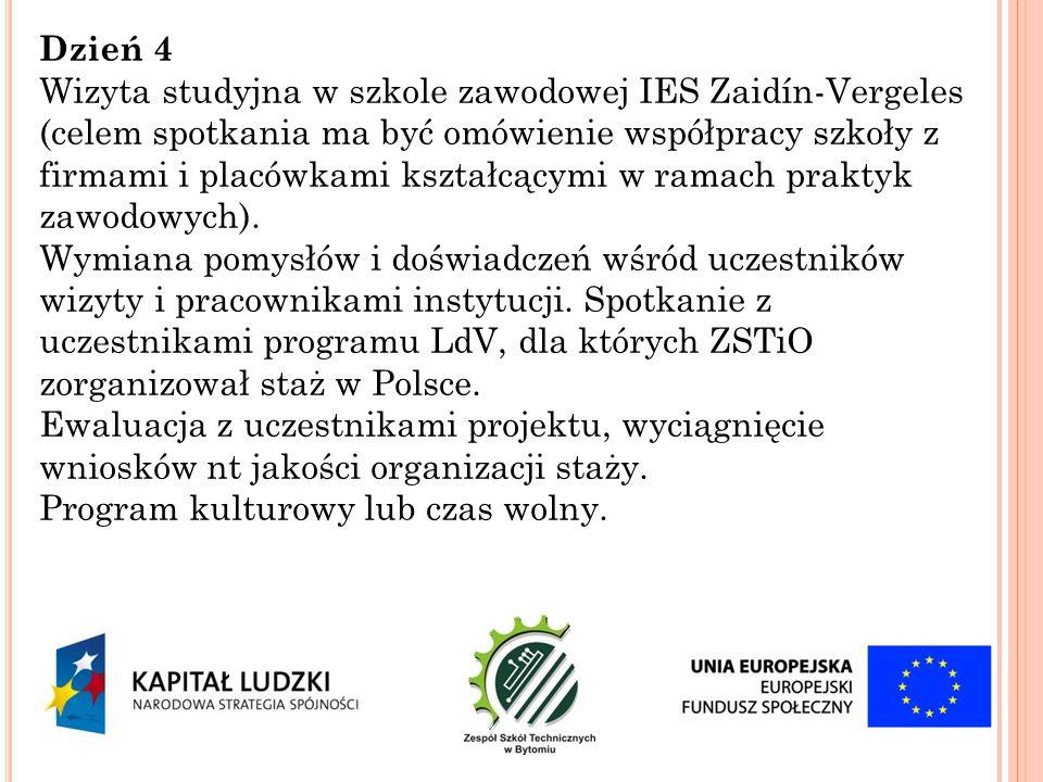 Dzień 4 Wizyta studyjna w szkole zawodowej IES Zaidín-Vergeles (celem spotkania ma być omówienie współpracy szkoły z firmami i placówkami kształcącymi