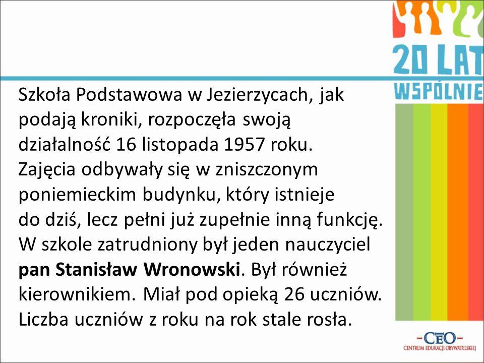 Tak jest… Dyrektor mgr Tadeusz Frąckowski Zastępca dyrektora mgr Justyna Janeczek