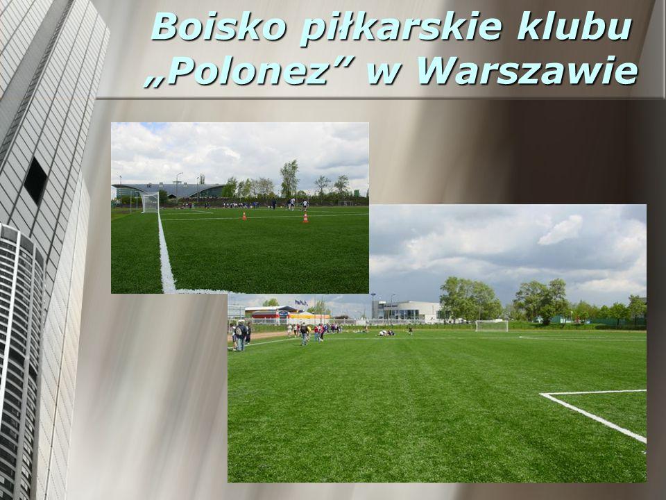 """Boisko piłkarskie klubu """"Polonez w Warszawie"""
