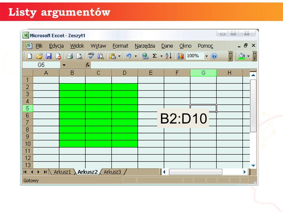 informatyka + 10 Listy argumentów B2:D10