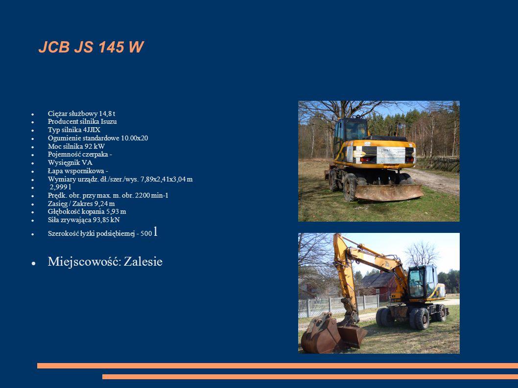 JCB JS 145 W Ciężar służbowy 14,8 t Producent silnika Isuzu Typ silnika 4JJIX Ogumienie standardowe 10.00x20 Moc silnika 92 kW Pojemność czerpaka - Wy