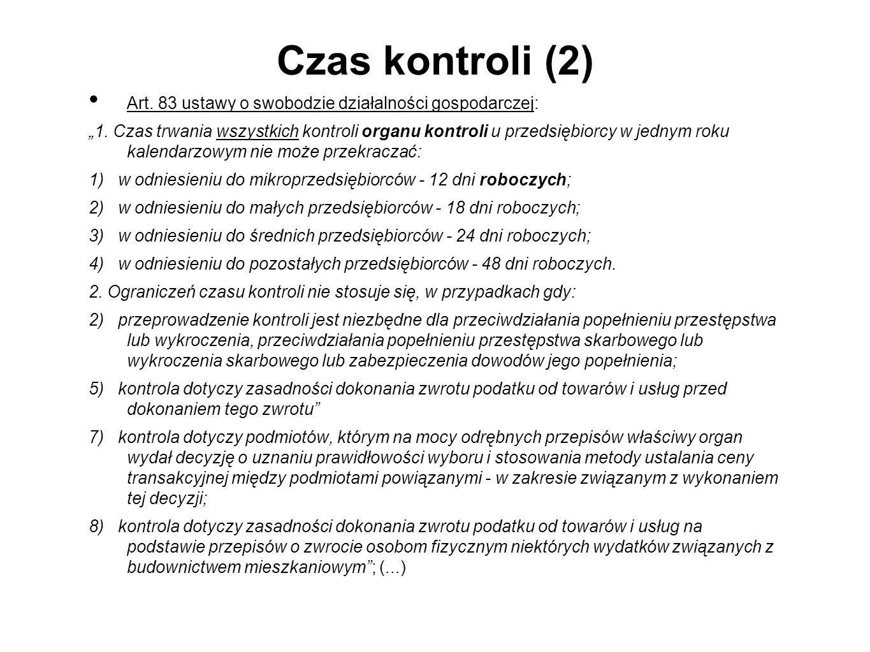"""Czas kontroli (2) Art.83 ustawy o swobodzie działalności gospodarczej: """"1."""