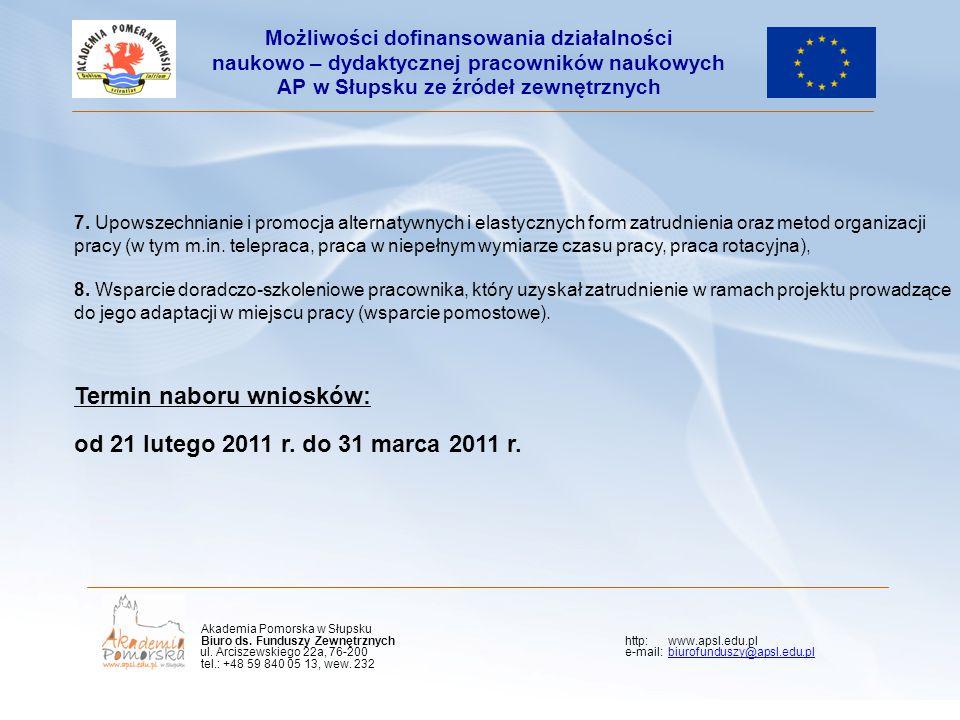 7. Upowszechnianie i promocja alternatywnych i elastycznych form zatrudnienia oraz metod organizacji pracy (w tym m.in. telepraca, praca w niepełnym w