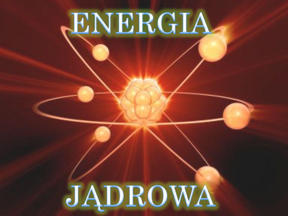 to energia wydzielana podczas przemian jądrowych.