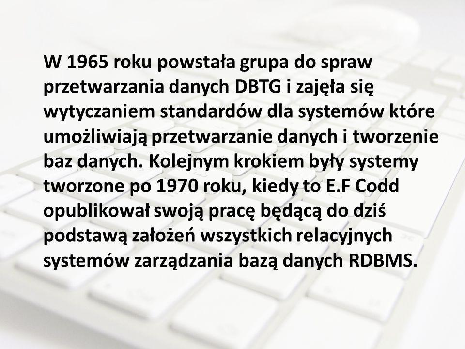 W 1965 roku powstała grupa do spraw przetwarzania danych DBTG i zajęła się wytyczaniem standardów dla systemów które umożliwiają przetwarzanie danych