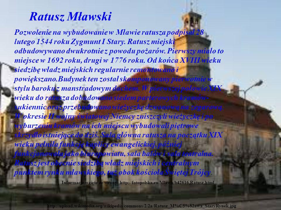 http://upload.wikimedia.org/wikipedia/commons/2/2a/Ratusz_M%C5%82awa_StaryRynek.jpg Ratusz Mławski Pozwolenie na wybudowanie w Mławie ratusza podpisał