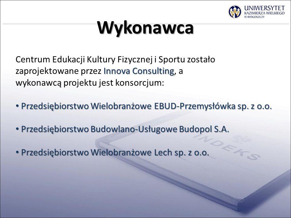 Innova Consulting Centrum Edukacji Kultury Fizycznej i Sportu zostało zaprojektowane przez Innova Consulting, a wykonawcą projektu jest konsorcjum: Przedsiębiorstwo Wielobranżowe EBUD-Przemysłówka sp.