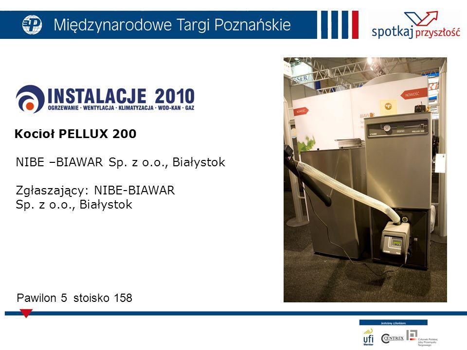 Kocioł PELLUX 200 NIBE –BIAWAR Sp. z o.o., Białystok Zgłaszający: NIBE-BIAWAR Sp.