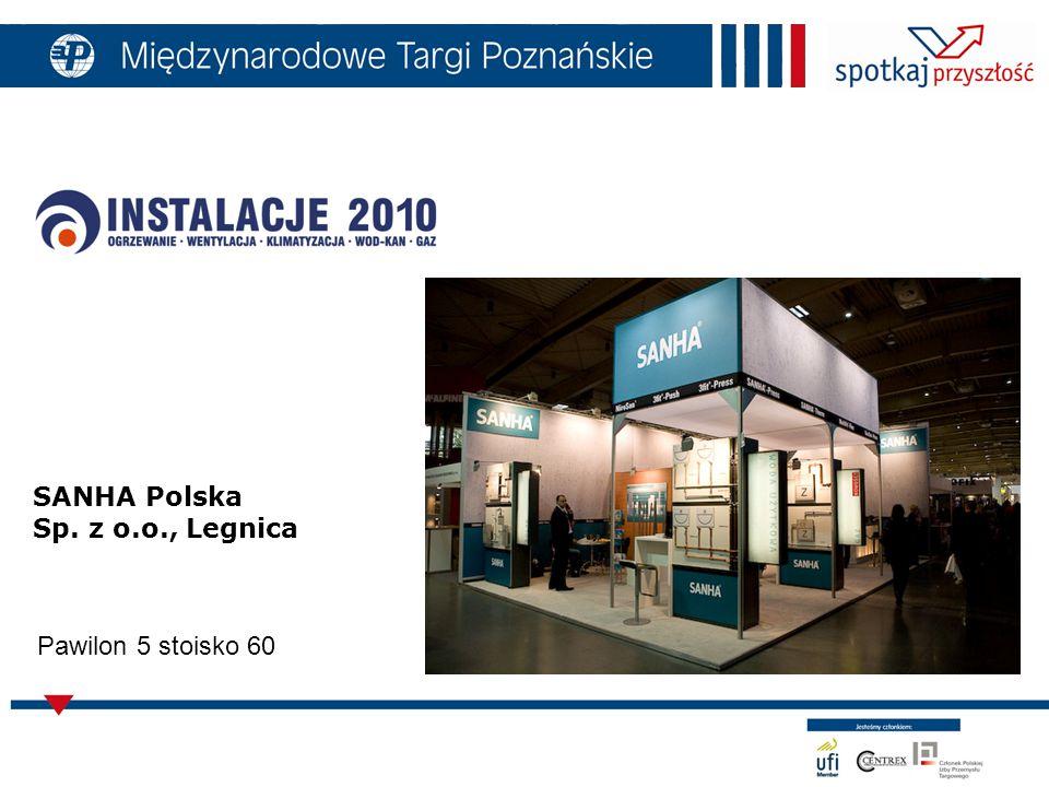 SANHA Polska Sp. z o.o., Legnica Pawilon 5 stoisko 60