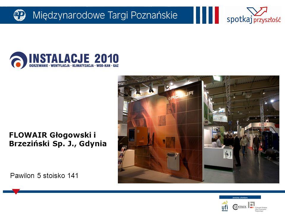 FLOWAIR Głogowski i Brzeziński Sp. J., Gdynia Pawilon 5 stoisko 141