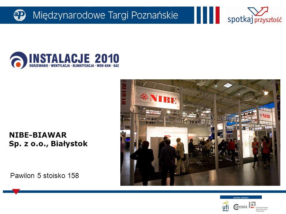 NIBE-BIAWAR Sp. z o.o., Białystok Pawilon 5 stoisko 158