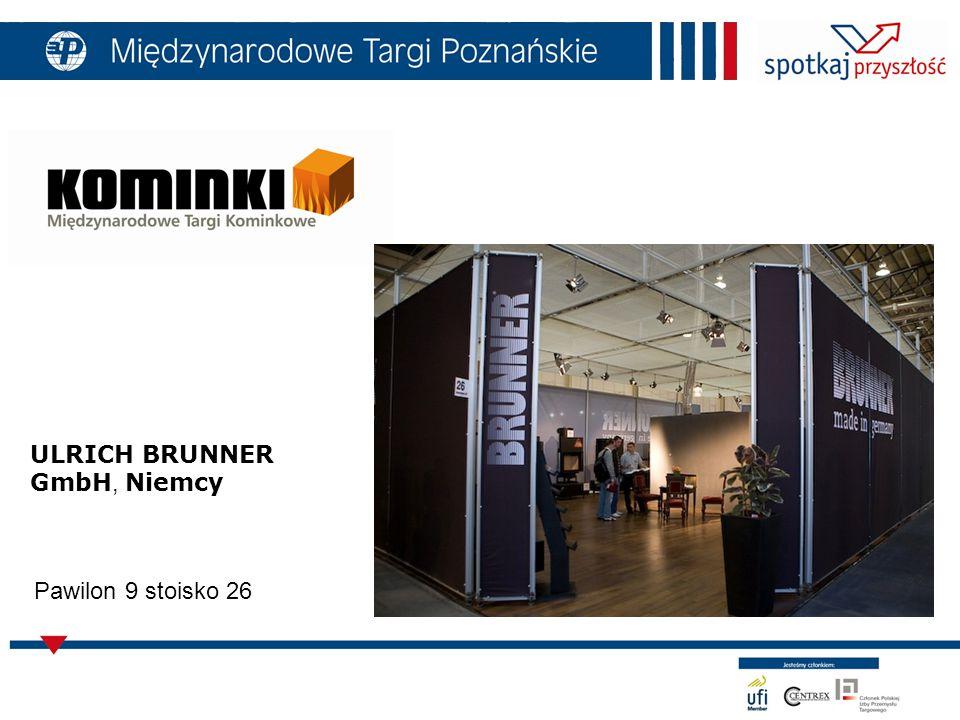 ULRICH BRUNNER GmbH, Niemcy Pawilon 9 stoisko 26