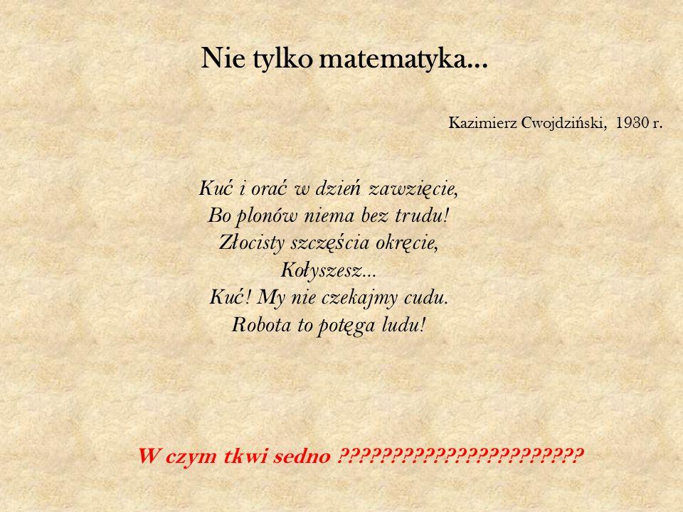 Nie tylko matematyka...Kazimierz Cwojdzi ń ski, 1930 r.