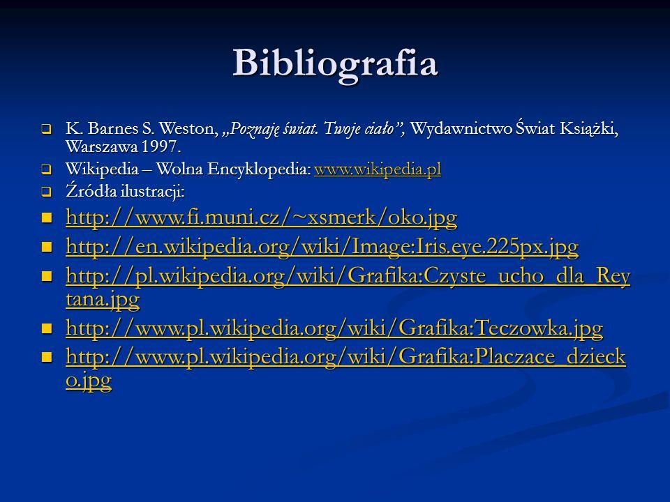 """Bibliografia  K.Barnes S. Weston, """"Poznaję świat."""
