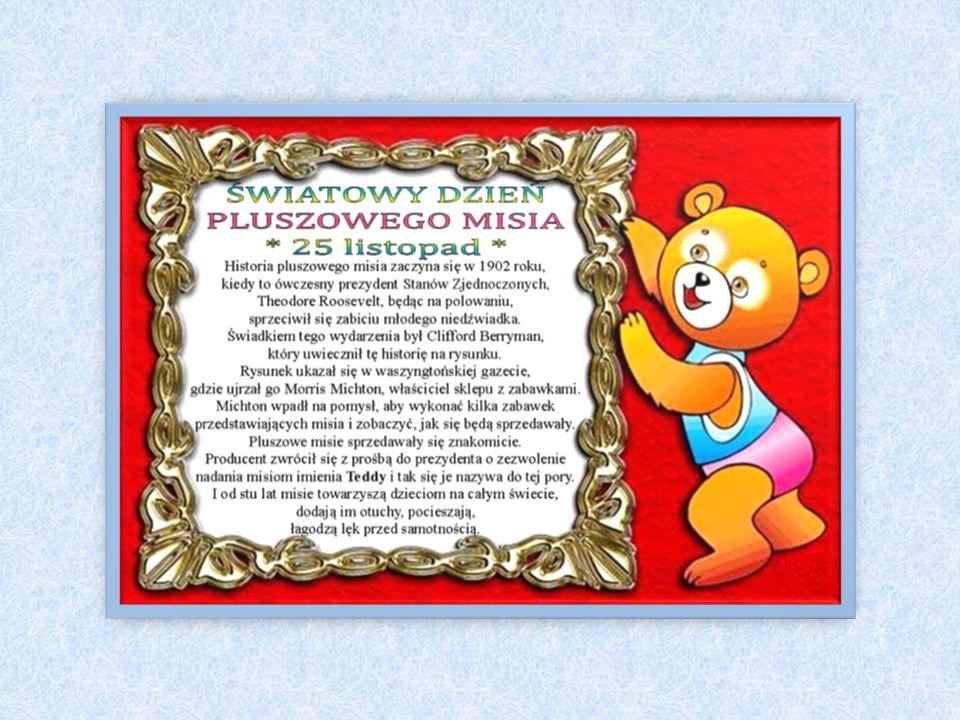 Jedna z najpopularniejszych zabawek obchodzi swoje święto 25 listopada. Światowy Dzień Pluszowego Misia, to święto ustanowione 25 listopada 2002 roku,