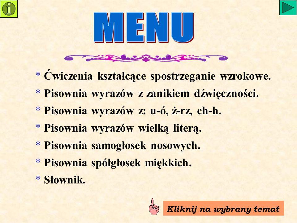grzybynożycegrzebieńjeż korzeń księżyc kucharzorzechżółwjarzębina rzodkiewkakrzesłożyrafa rzż żubr łyżwiarz Jak napiszesz te wyrazy?