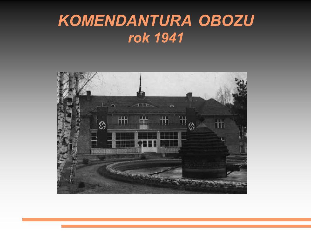 KOMENDANTURA OBOZU rok 1941