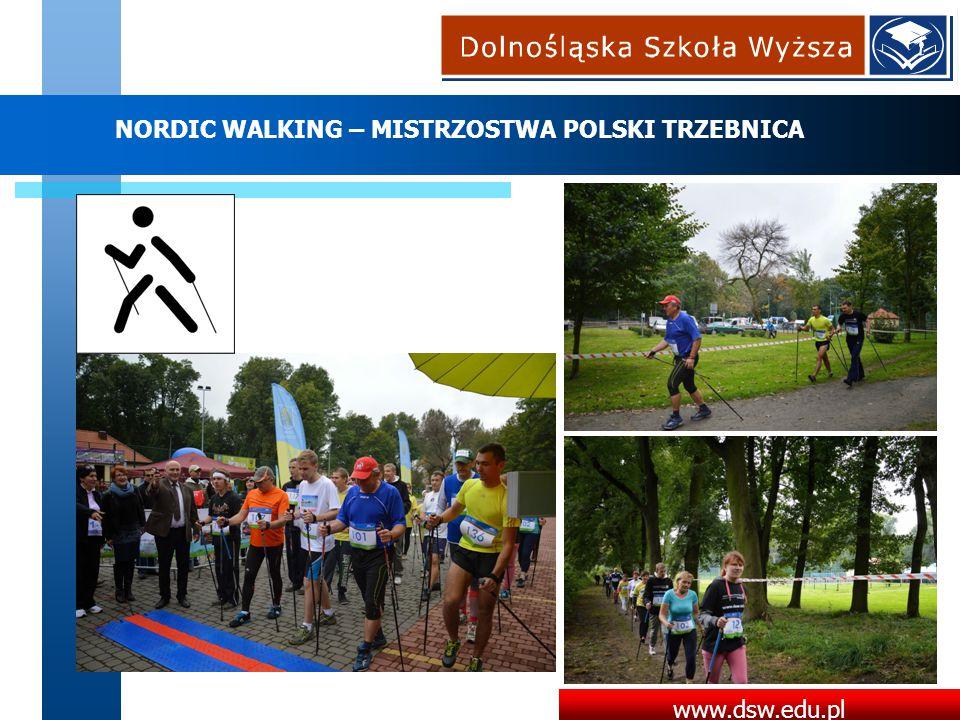 www.dsw.edu.pl NORDIC WALKING – MISTRZOSTWA POLSKI TRZEBNICA