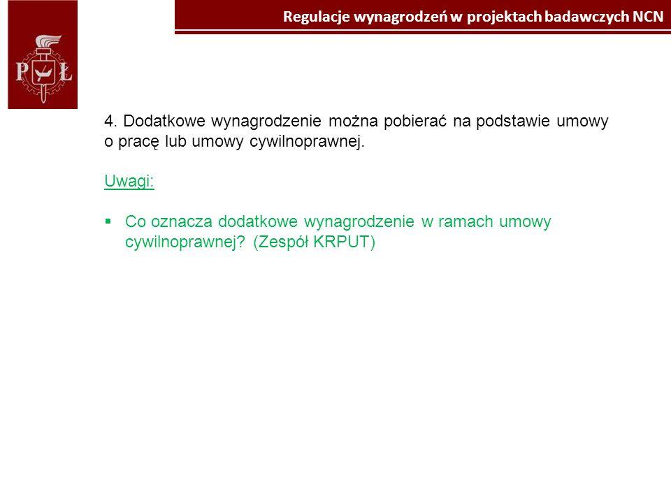 Kliknij, aby edytować style wzorca tekstu Kliknij, aby edytować styl Regulacje wynagrodzeń w projektach badawczych NCN Autorzy uwag:  Politechnika Lubelska - prof.