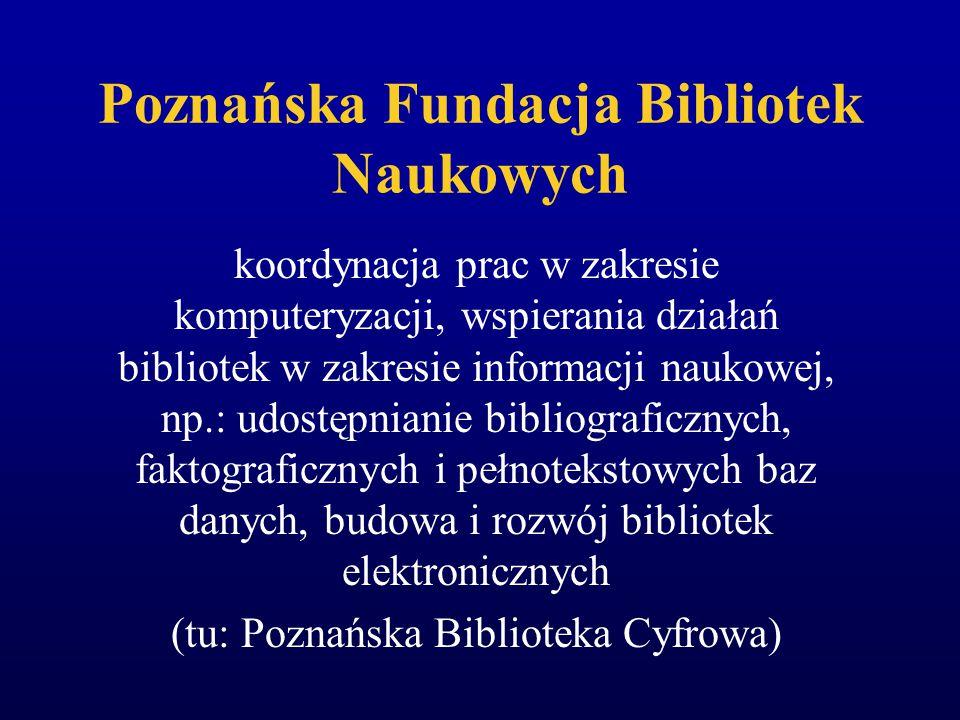 Współpraca wykraczająca poza jedno zadanie Poznańska Fundacja Bibliotek Naukowych Krakowski Zespół Biblioteczny – nowa formuła od 2002 r.