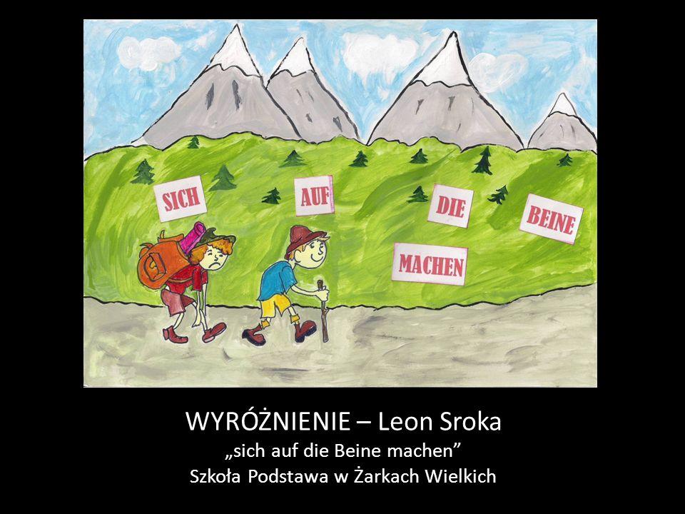 """WYRÓŻNIENIE – Leon Sroka """"sich auf die Beine machen"""" Szkoła Podstawa w Żarkach Wielkich"""