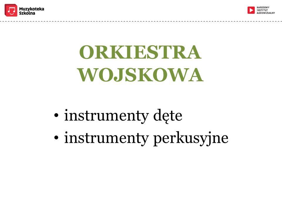 instrumenty dęte instrumenty perkusyjne