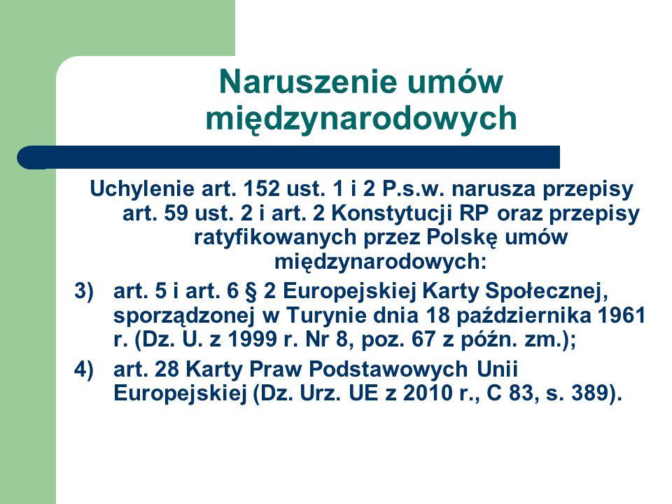 Naruszenie umów międzynarodowych Uchylenie art.152 ust.