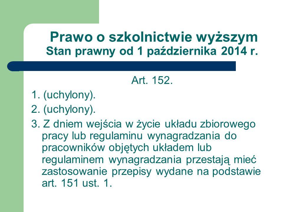 Prawo o szkolnictwie wyższym Stan prawny od 1 października 2014 r.