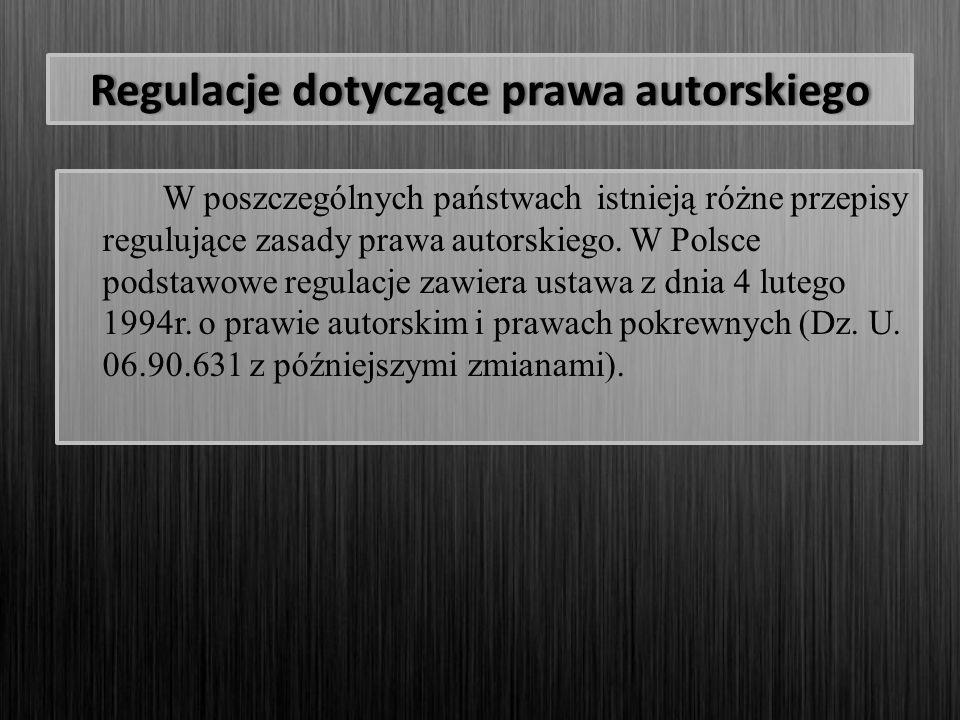 """Regulacje dotyczące prawa autorskiego Przepisy """"upapp stosuje się do utworów: których twórca lub współtwórca jest obywatelem polskim lub które zostały opublikowane po raz pierwszy w języku polskim lub"""