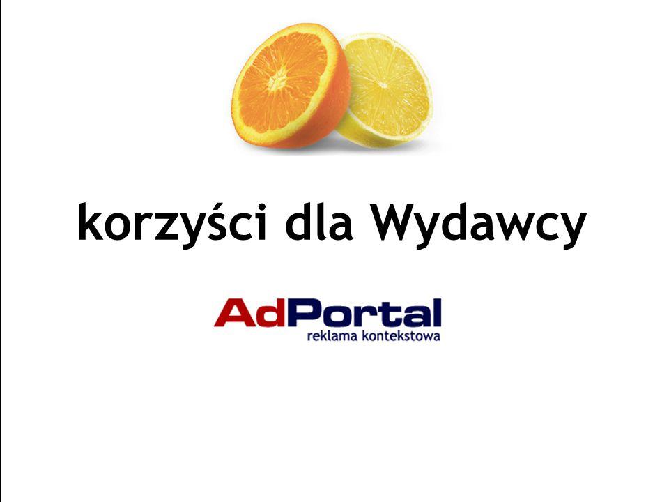 Strona 23 AdPortal | Senatorska 13/15, 00-075 Warszawa | tel.+48 22 829 65 21 | fax:+48 22 829 65 74 | www.adportal.pl | box@adportal.pl korzyści dla Wydawcy