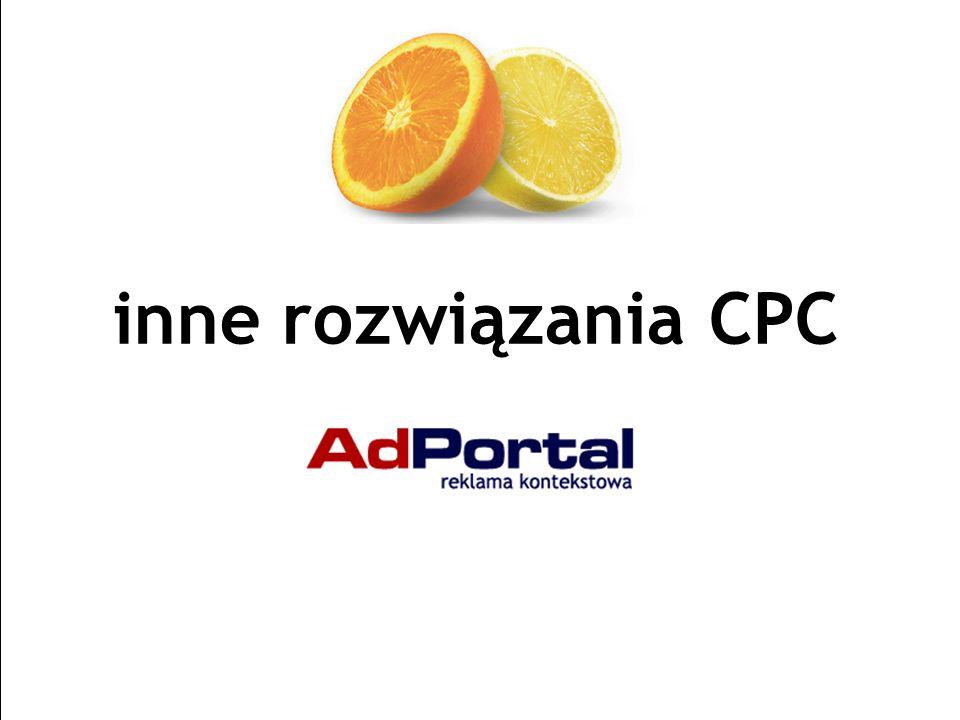 Strona 29 AdPortal | Senatorska 13/15, 00-075 Warszawa | tel.+48 22 829 65 21 | fax:+48 22 829 65 74 | www.adportal.pl | box@adportal.pl inne rozwiązania CPC