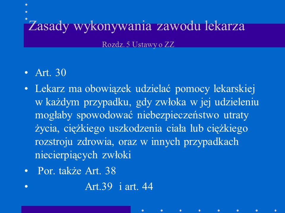 Orzekanie o stanie zdrowia Art.42 Lekarz orzeka o stanie zdrowia określonej osoby po uprzednim jej zbadaniu, z zastrzeżeniem sytuacji określonych w odrębnych przepisach
