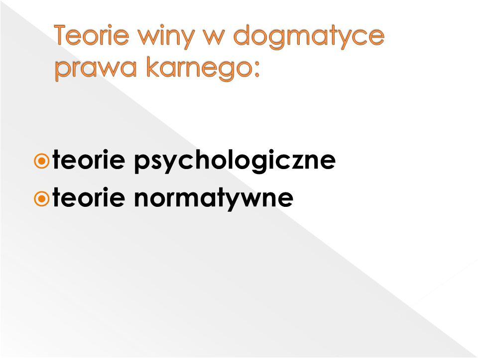  teorie psychologiczne  teorie normatywne