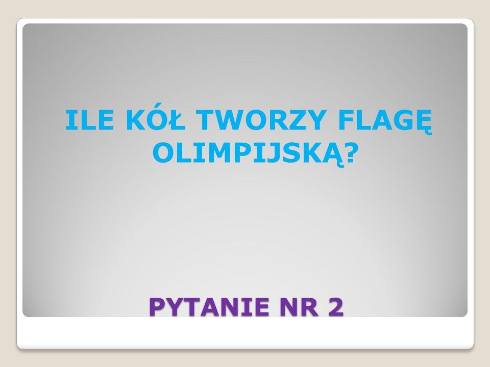 PYTANIE NR 30