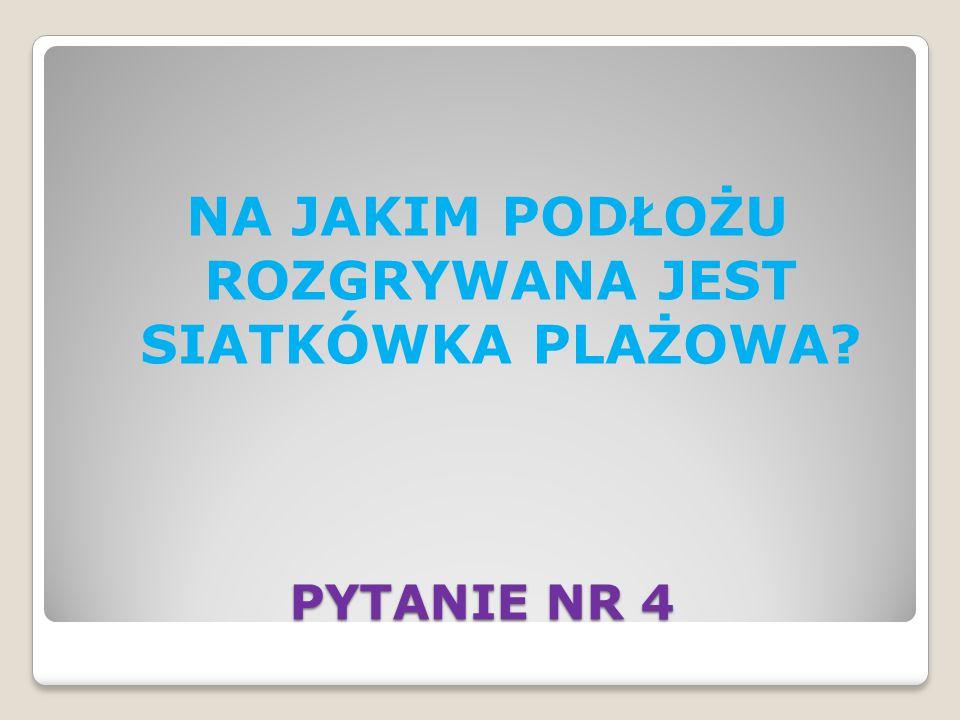 PYTANIE NR 32
