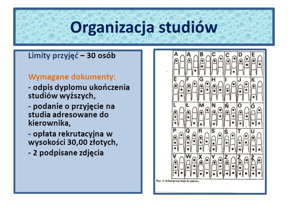 Organizacja studiów Miejsce składania dokumentów: Wydział Nauk Pedagogicznych Katedra Pedagogiki Specjalnej Pracowania Badań nad Niepełnosprawnością Złożoną 87-100 Toruń ul.