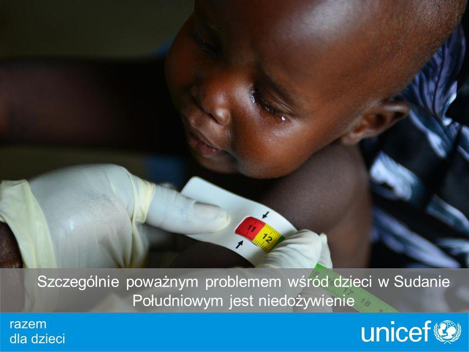 Szczególnie poważnym problemem wśród dzieci w Sudanie Południowym jest niedożywienie
