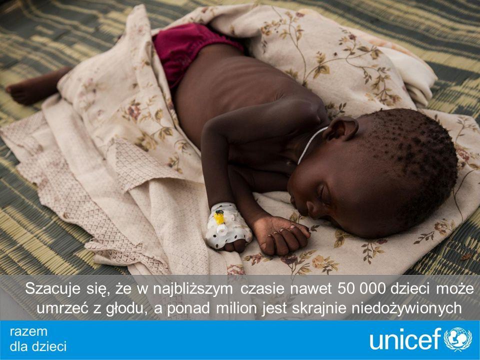 Szacuje się, że w najbliższym czasie nawet 50 000 dzieci może umrzeć z głodu, a ponad milion jest skrajnie niedożywionych