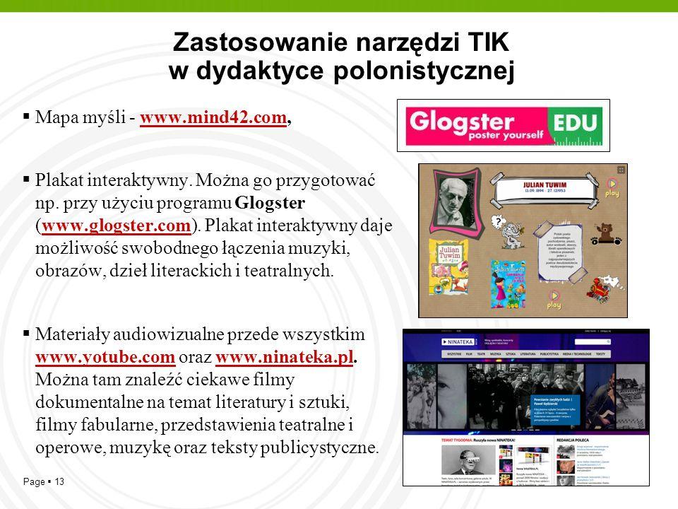 Page  13 Zastosowanie narzędzi TIK w dydaktyce polonistycznej  Mapa myśli - www.mind42.com,www.mind42.com  Plakat interaktywny. Można go przygotowa