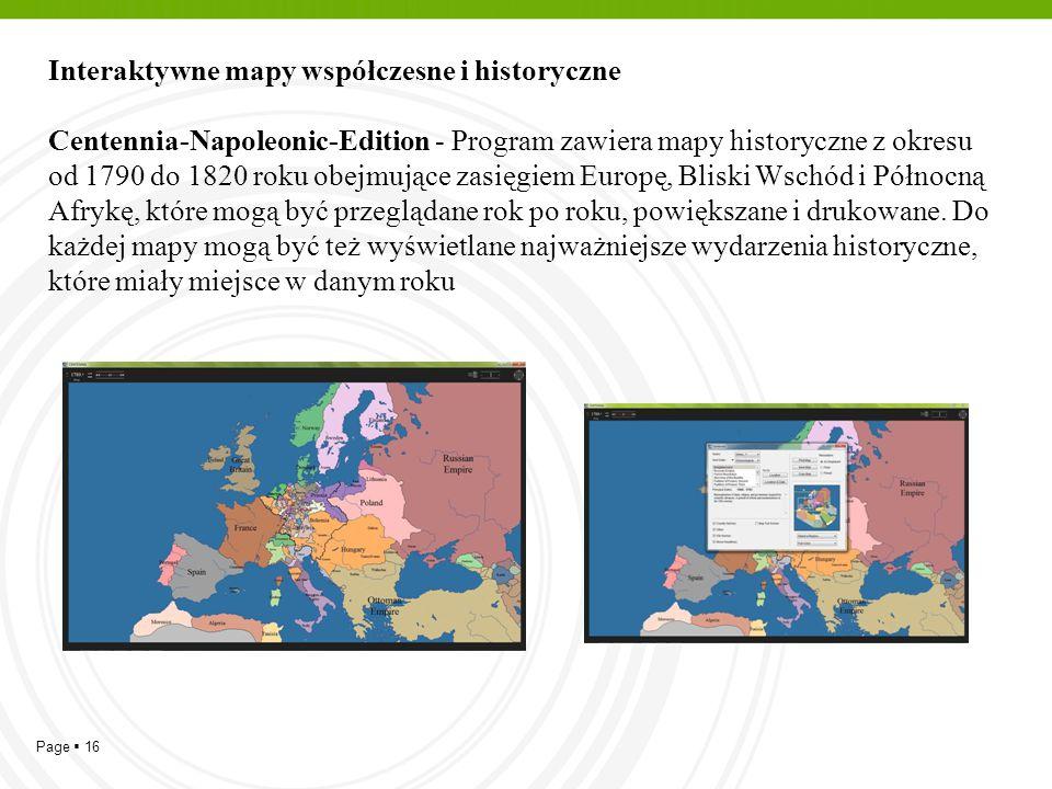 Page  16 Interaktywne mapy współczesne i historyczne Centennia-Napoleonic-Edition - Program zawiera mapy historyczne z okresu od 1790 do 1820 roku ob
