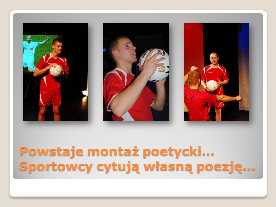 Powstaje montaż poetycki… Sportowcy cytują własną poezję…