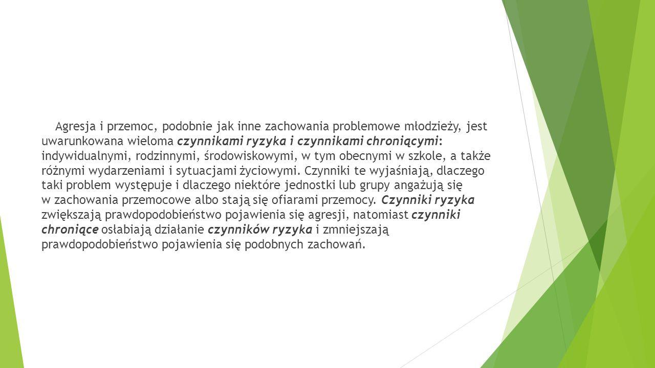 Agresja i przemoc wśród dzieci i młodzieży – kategorie ryzyka ● Ryzyko okołoporodowe ( np.